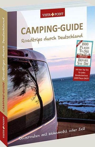 Camping-Guide: Roadtrips durch Deutschland