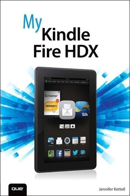 My Kindle Fire HDX, Jennifer Ackerman Kettell