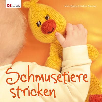 Schmusetiere stricken; Deutsch; durchgeh. vierfarbig
