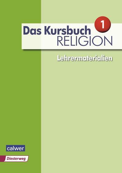 Das Kursbuch Religion Neuausgabe 2015 Lehrermaterialien