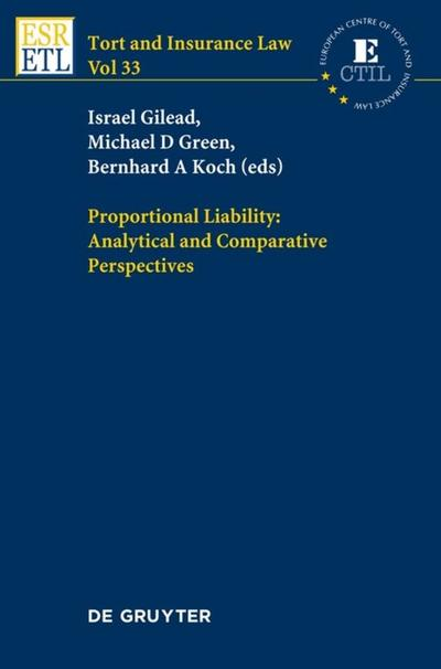 Proportional Liability: Analytical and Comparative Perspectives (Tort and Insurance Law)
