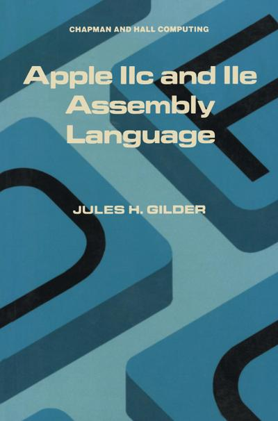 Apple IIc and IIe Assembly Language