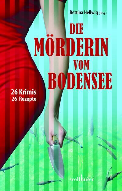 Die Mörderin vom Bodensee