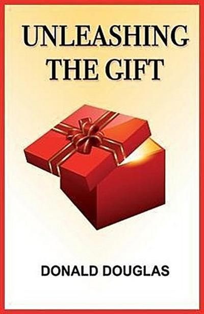 Unleashing the Gift