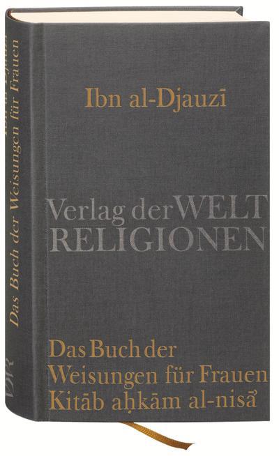 Das Buch der Weisungen für Frauen – Kitab ahkam al-nisa'