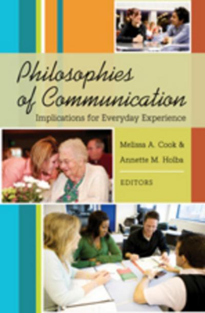 Philosophies of Communication