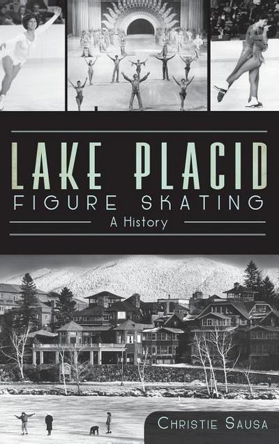 Lake Placid Figure Skating: A History
