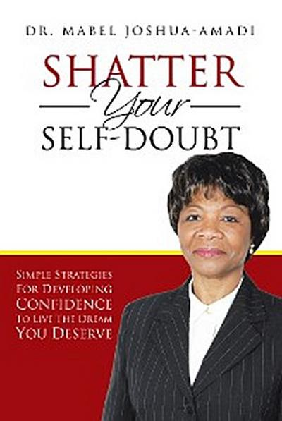 Shatter Your Self-Doubt