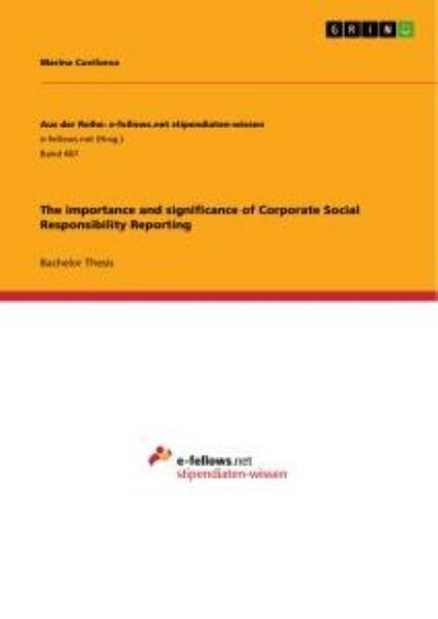 The importance and significance of Corporate Social Responsibility Reporting