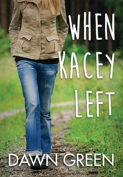 When Kacey Left