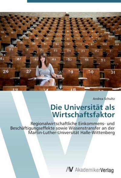 Die Universität als Wirtschaftsfaktor