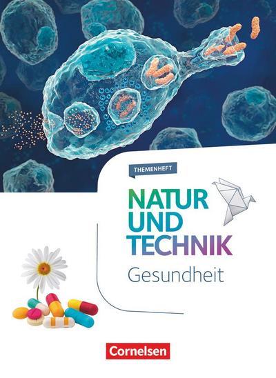 Natur und Technik - Naturwissenschaften 5.-10. Schuljahr - Gesundheit