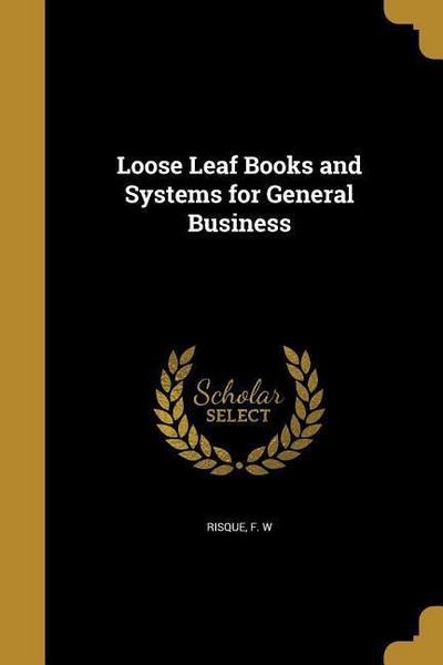 LOOSE LEAF BKS & SYSTEMS FOR G