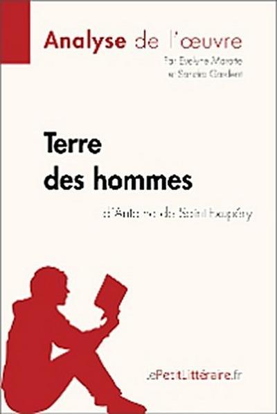 Terre des hommes d'Antoine de Saint-Exupéry (Analyse de l'oeuvre)