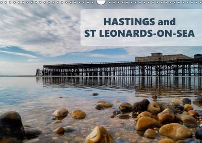 Photographs of Hastings and St Leonards (Wall Calendar 2019 DIN A3 Landscape)