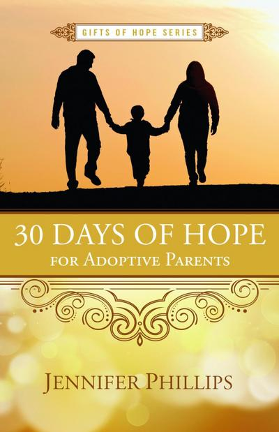30 Days of Hope for Adoptive Parents