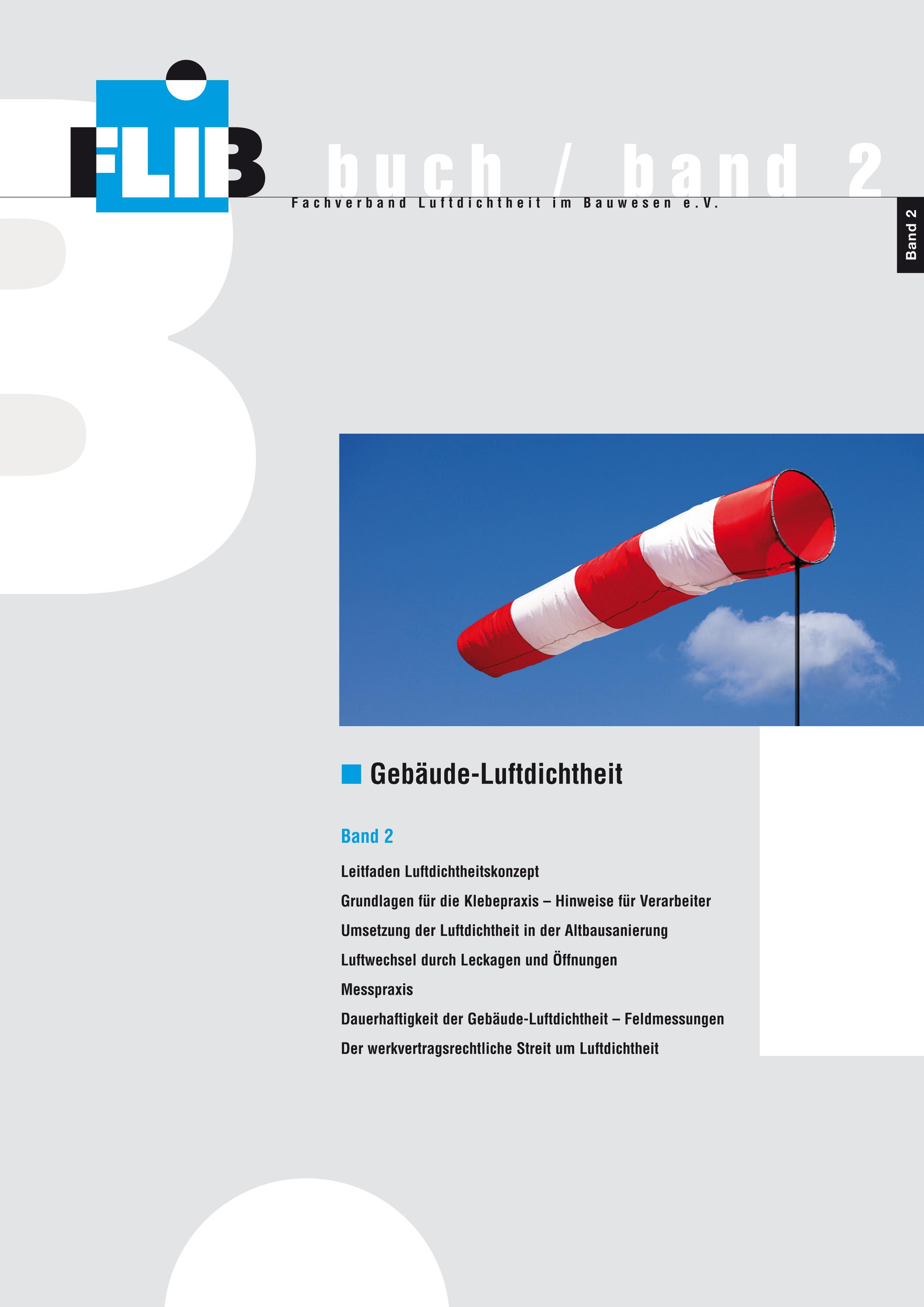 Gebäude-Luftdichtheit, Band 2 Torsten Bolender