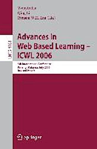 Advances in Web Based Learning -- ICWL 2006 Wenyin Liu