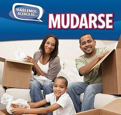 Mudarse (Moving)