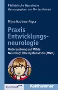 Praxis Entwicklungsneurologie: Untersuchung auf Milde Neurologische Dysfunktion (MND) (Pädiatrische Neurologie)