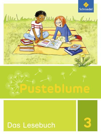 Pusteblume. Das Lesebuch - Allgemeine Ausgabe 2015: Schülerband 3
