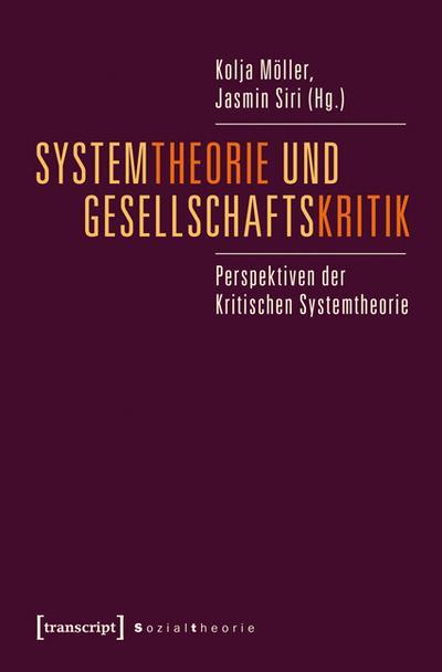 Systemtheorie und Gesellschaftskritik