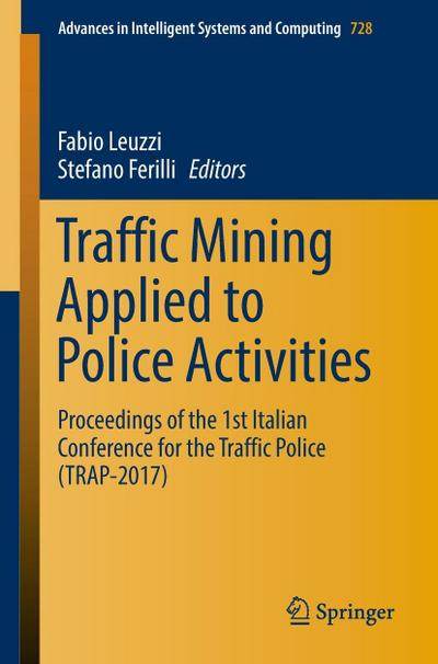 Traffic Mining Applied to Police Activities
