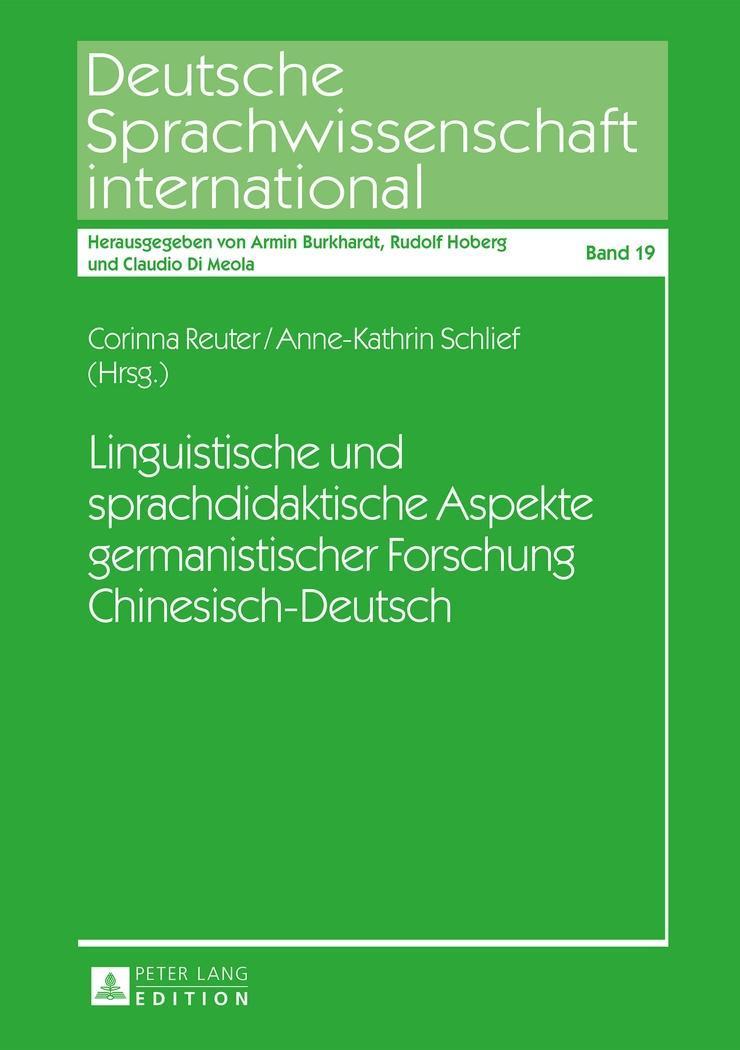 Linguistische und sprachdidaktische Aspekte germanistischer Forschung Chine ...