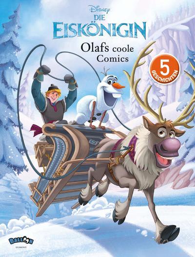 Die Eiskönigin - Olafs coole Comics - Egmont Balloon - Gebundene Ausgabe, Deutsch, Disney, 5 Geschichten, 5 Geschichten