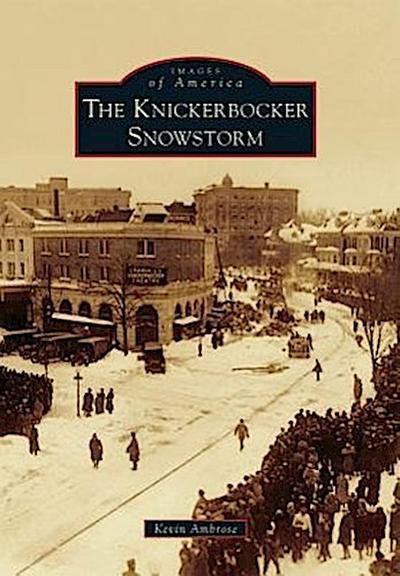The Knickerbocker Snowstorm