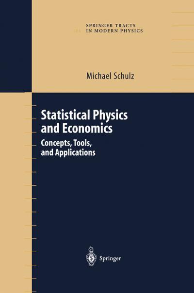 Statistical Physics and Economics: Concepts, Tools, and Applications