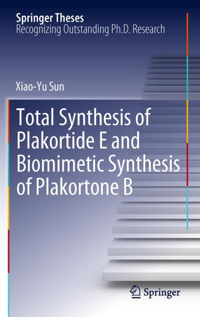 Total Synthesis of Plakortide E and Biomimetic Synthesis of Plakortone B