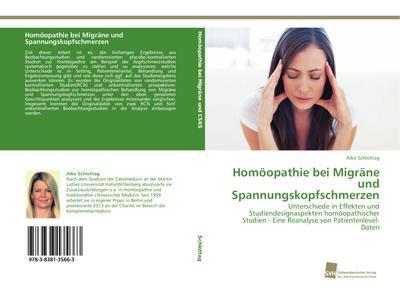 Homöopathie bei Migräne und Spannungskopfschmerzen: Unterschiede in Effekten und Studiendesignaspekten homöopathischer Studien - Eine Reanalyse von Patientenlevel-Daten
