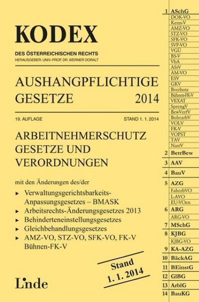 Aushangpflichtige Gesetze 2014 (f. Österreich) - Wien Linde - Broschiert, Deutsch, Werner Doralt, Eva-Maria Marat, Arbeitnehmerschutz, Gesetze und Verordnungen, Arbeitnehmerschutz, Gesetze und Verordnungen
