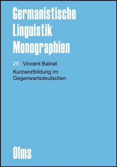 Kurzwortbildung im Gegenwartsdeutschen