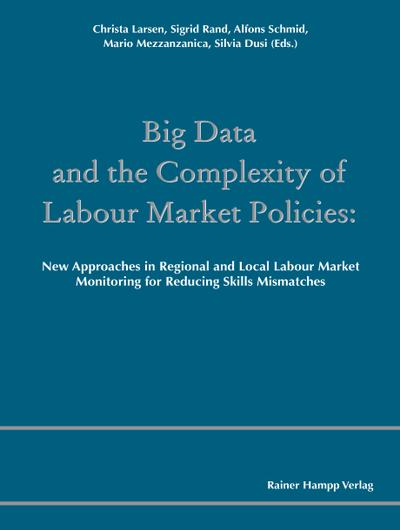 Big Data and the Complexity of Labour Market Policies