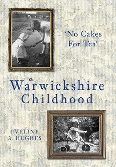 A Warwickshire Childhood
