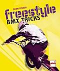 Freestyle - BMX Tricks; Deutsch; 137 farb. Fo ...