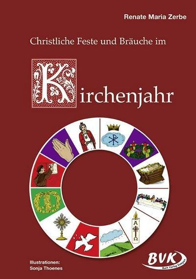 Christliche Feste und Bräuche im Kirchenjahr