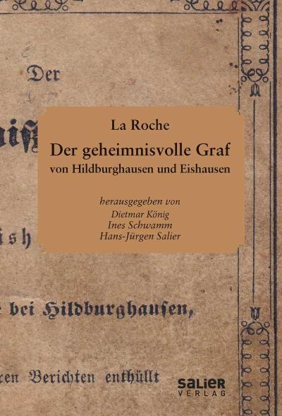 Der geheimnisvolle Graf von Hildburghausen und Eishausen