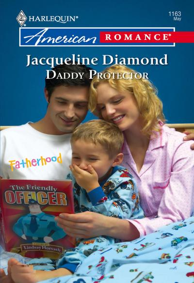 Daddy Protector (Mills & Boon American Romance)