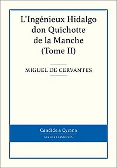 L'Ingénieux Hidalgo don Quichotte de la Manche, Tome II