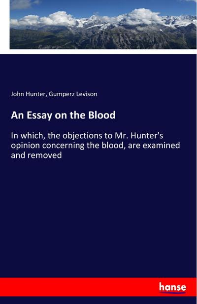An Essay on the Blood