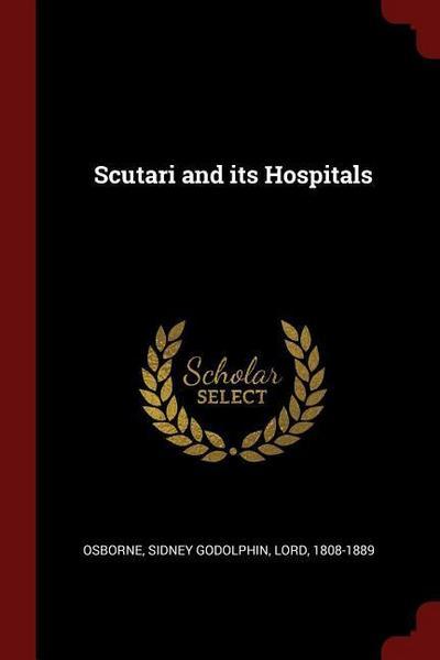 Scutari and Its Hospitals