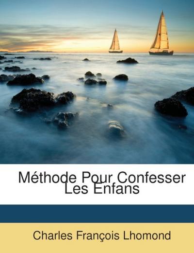 Méthode Pour Confesser Les Enfans