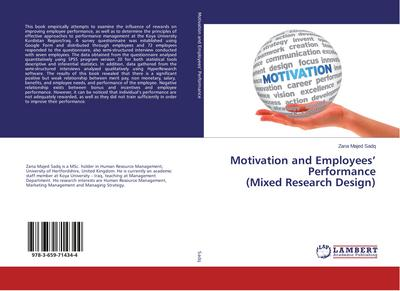 Motivation and Employees' Performance (Mixed Research Design)