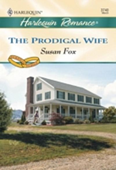 Prodigal Wife (Mills & Boon Cherish)