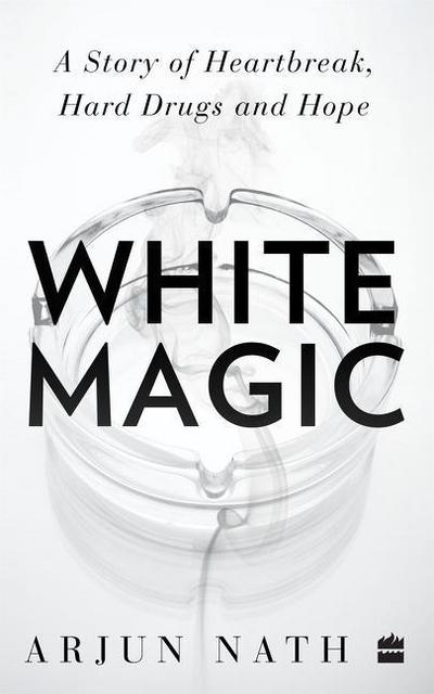 white-magic-a-story-of-heartbreak-hard-drugs-and-hope