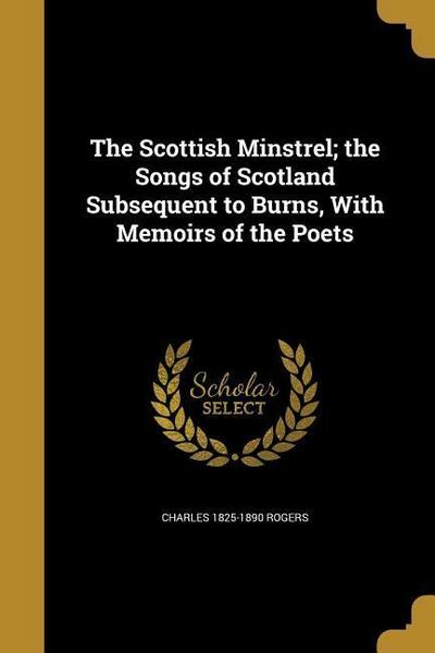 SCOTTISH MINSTREL THE SONGS OF