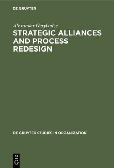Strategic Alliances  and Process Redesign